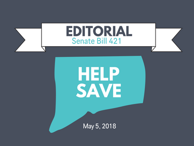 EDITORIAL:  Please Support CT Senate Bill 421