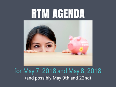 RTM Agenda for May 7th, 8th, and possibly May 9th and 22nd